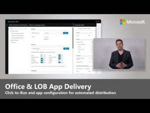 Office and LOB (Line of Business) App Delivery - Step 3 of Modern Desktop Deployment