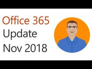 Office 365 Update for November 2018